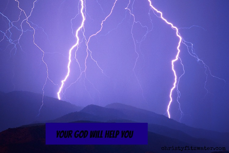 God will help you. -christyfitzwater.com