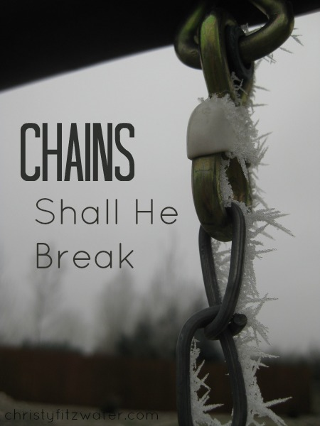 If you are ready to be free of oppressive chains, run to these strong arms.  -christyfitzwater.com