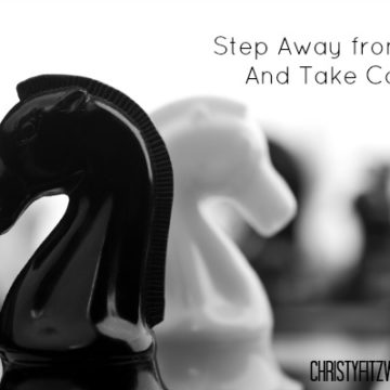 Step Away from Fear And Take Courage -christyfitzwater.com